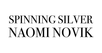 Pre-Order Now: Spinning Silver by Naomi Novik