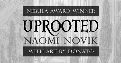 Pre-Order Now: Uprooted