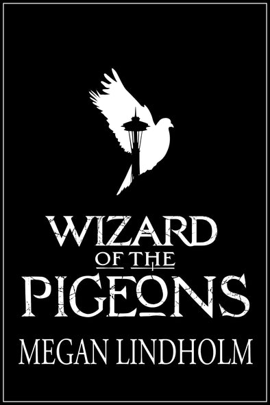 Wizard of the Pigeons Lettered Edition
