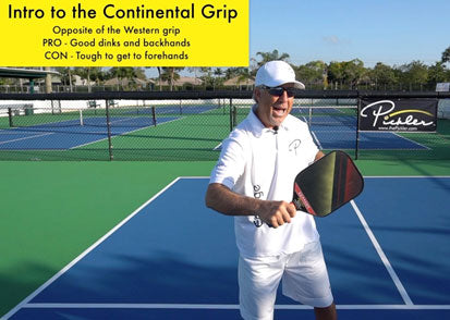 Continental Pickleball Grip | Pickler Pickleball