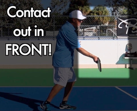 Contact Out Front | Pickleball Elbow | Pickler Pickleball