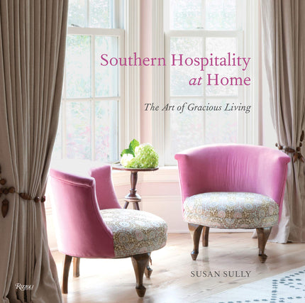 Southern Hospitality at Home: The Art of Gracious Living