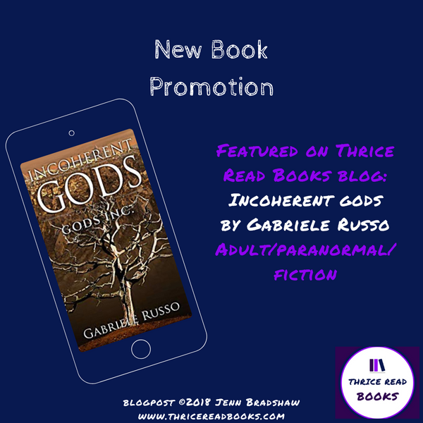 Incoherent Gods - Promo and Excerpt