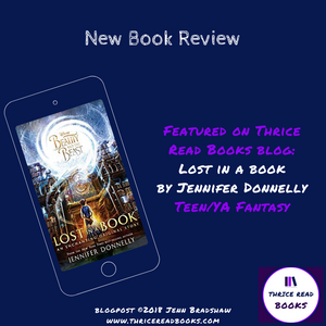 Sam reviews BEAUTY AND THE BEAST: LOST IN A BOOK on the Thrice Read Books review blog. YA Fantasy