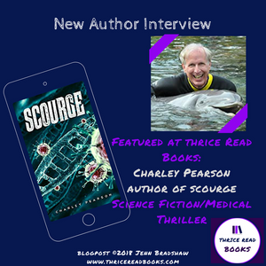 Interview with Charley Pearson - Author of SCOURGE