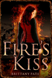 Fire's Kiss by Brittany Pate - Book Review & Promo