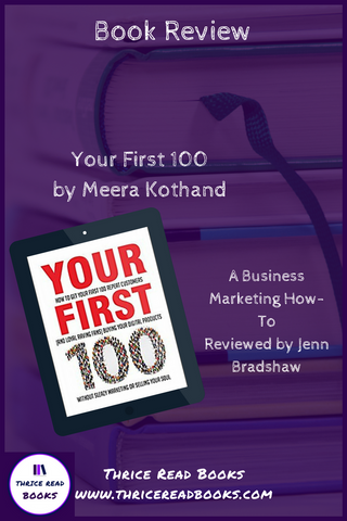 Book Review - Your First 100 by Meera Kothand Business and Marketing strategy http://bit.ly/TRB100Rev