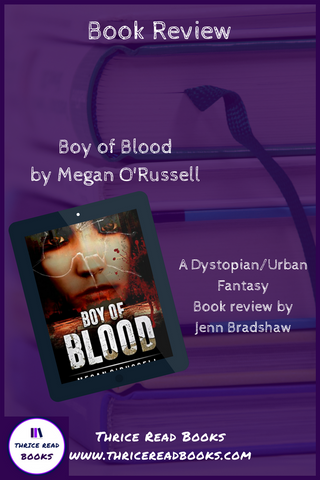 Boy of Blood by Megan O'Russell Book Review
