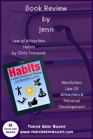 Jenn's book review Chris Tomasso's Law of Attraction Habits - Personal Development, Nonfiction