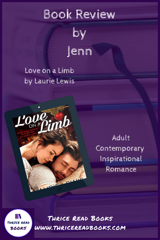 Featured on the Thrice Read Books review blog: LOVE ON A LIMB by Laurie Lewis - Adult Contemporary/Inspirational Romance