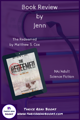 THE REDEEMED by Matthew S. Cox, book 2 in the Roadhouse Chronicles - Review by Jenn on the Thrice Read Books blog