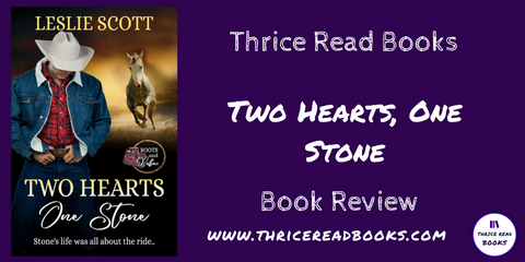 Thrice Read Books helps contemporary romance author Leslie Scott celebrate her new release with a review of her new release: Two Hearts, One Stone