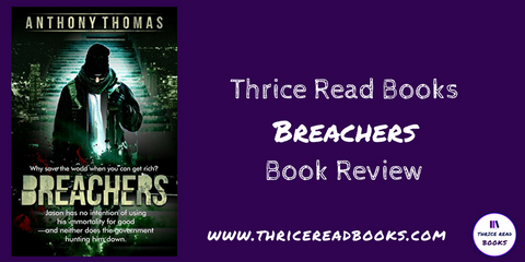 Thrice Read hosts a stop on the Fiery Seas blog tour for Anthony Thomas' debut science fiction novel, BREACHERS, with a review by Jenn