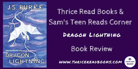 On this edition of Sam's Teen Reads Corner, JS Burke's Dragon Dreamer - YA Fantasy