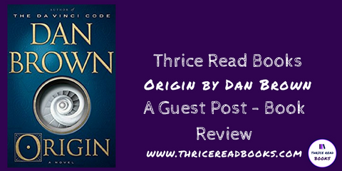 Guest Review by Mason Bushell for Origin by Dan Brown