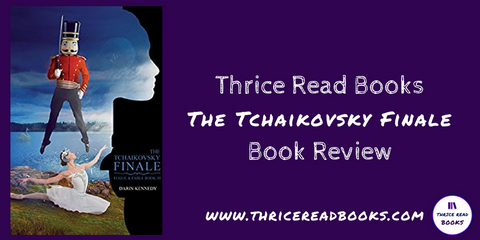 Sam's Teen Reads Corner book review of Darrin Kennedy's The Tchaikovsky Finale