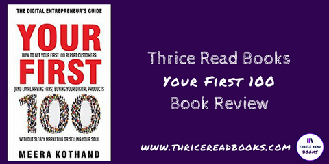 Book Review - Your First 100 by Meera Kothand http://bit.ly/TRB100Rev