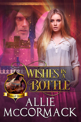 Cover Reveal for Allie McCormack's new paranormal romance series, WISHES IN A BOTTLE, to be released Jan 15 2019