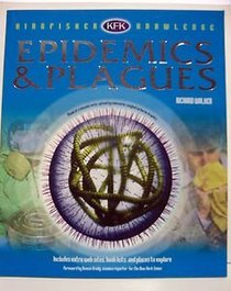 Epidemics and Plagues (Kingfisher Knowledge)