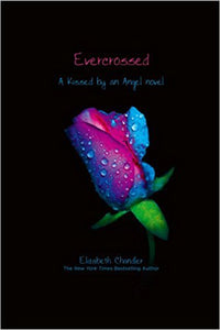 Evercrossed (Kissed by an Angel book 2)