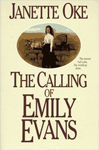 The Calling of Emily Evans (Women of the West series)