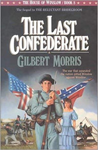 The Last Confederate (The House of Winslow #8)