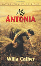 My Antonia (Dover Thrift Edition)