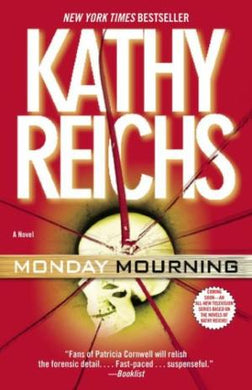 Monday Mourning: A Tempe Brennan Novel (Temperance Brennan Novels)