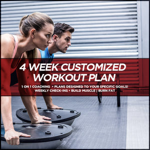 35% Off - 4 WEEK CUSTOMIZED WORKOUT PLAN