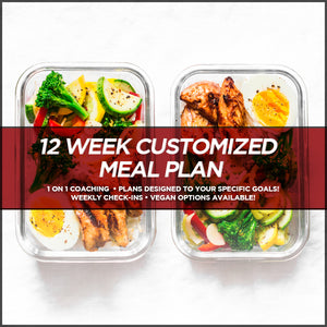 35% OFF - 12 WEEK CUSTOMIZED MEAL PLAN