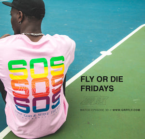 FLY OR DIE FRIDAY EP 33