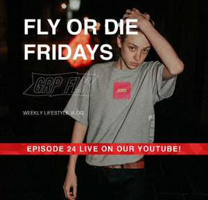 FLY OR DIE FRIDAY EP 24