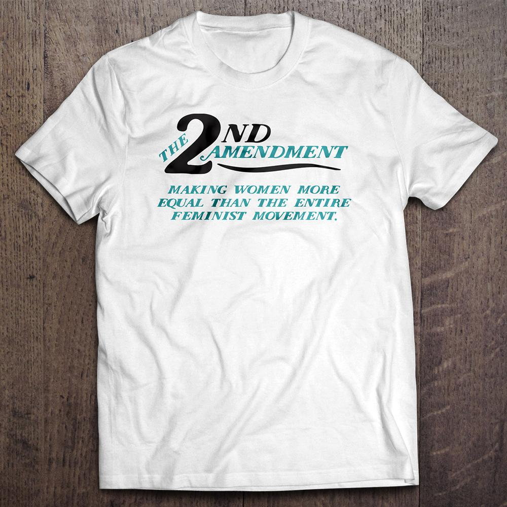 2nd Amendment Making Women Equal T-Shirt