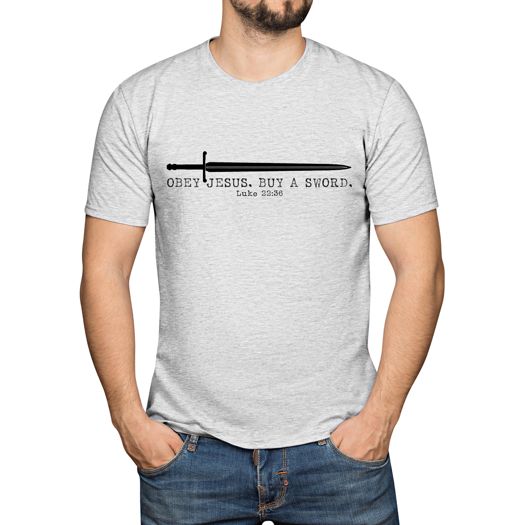 Obey Jesus Buy a Sword T-shirt (MADE IN THE USA)