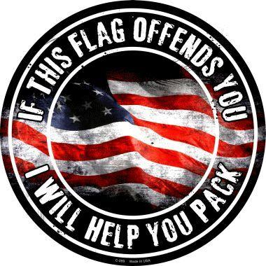 If This Flag Offends You (metal sign)