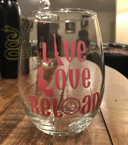 Live Love Reload Stemless Wine Glass