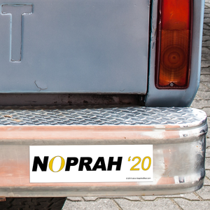 NOprah '20 Bumper Sticker (MADE IN THE USA)