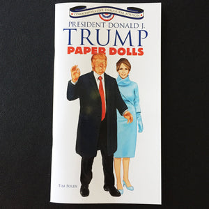 Trump and Melania Paper Dolls: Commemorative Inaugural Edition