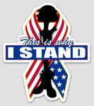 This Is Why I Stand Sticker (Die-cut)