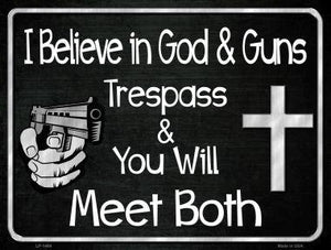 I Believe in God & Guns (metal sign)