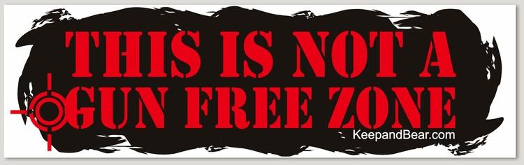 "This is Not A Gun Free Zone (Bumper Sticker - 10"" x 3"")"
