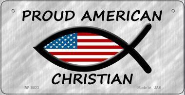 Proud American Christian (metal license plate)