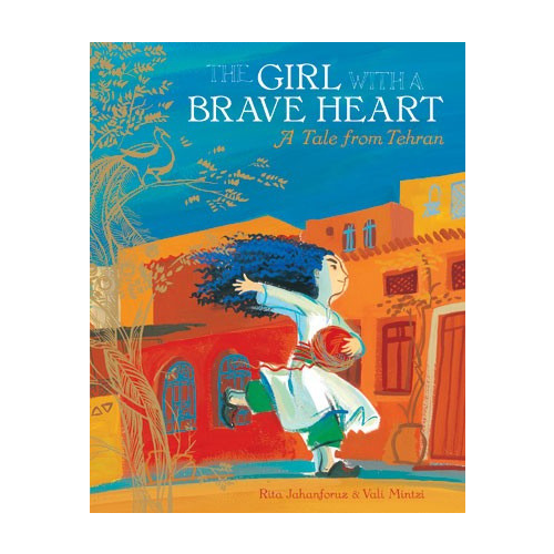 Barefoot Books The Girl With The Brave Heart