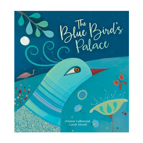 Barefoot Books The Blue Bird's Palace