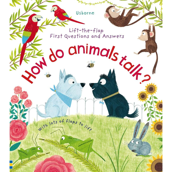 Usborne Flap How do Animals Talk?