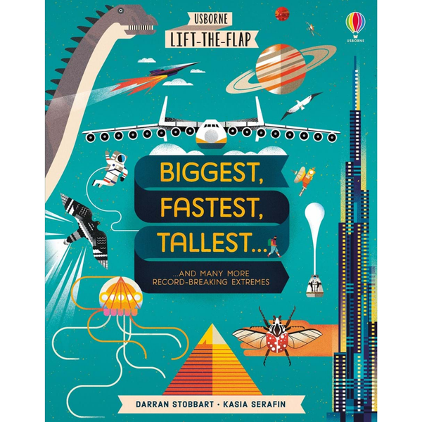 Usborne Lift the Flap Biggest, Fastest, Tallest...