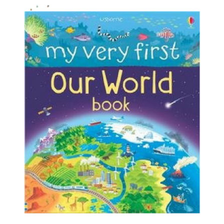 Usborne My Very First Books Our World