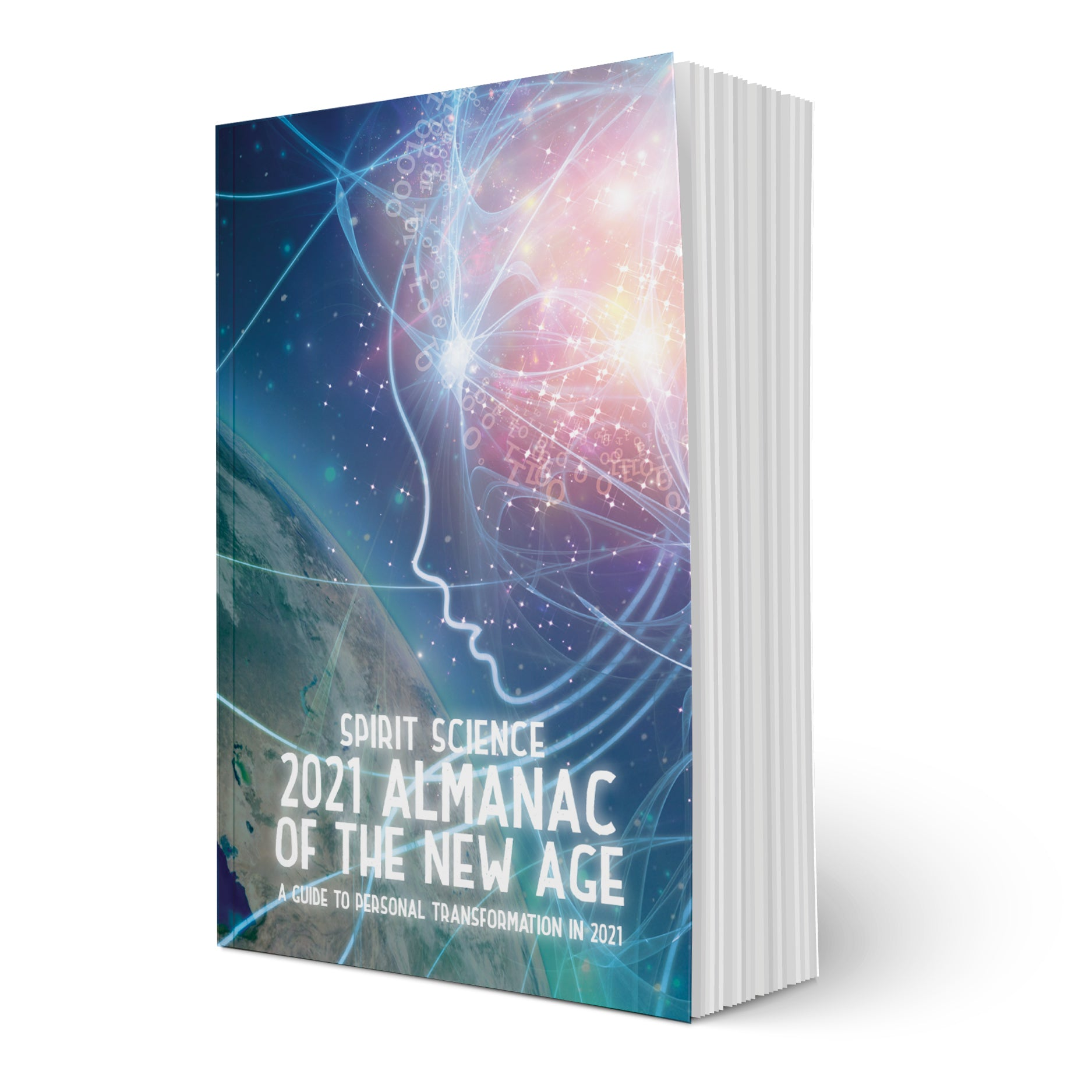 Spirit Science 2021 Almanac of the New Age