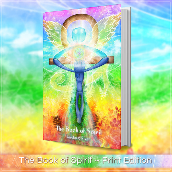 The Book of Spirit ~ Print Edition