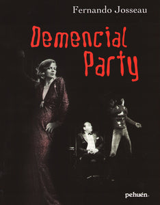 Demencial Party